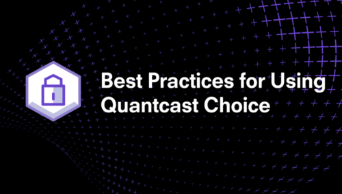 Best Practices for Using Quantcast Choice