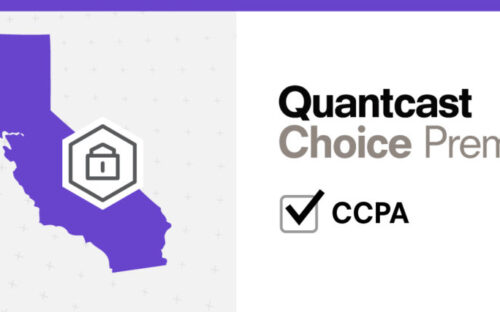 What Quantcast Choice Premium for CCPA Can Do for Your Business