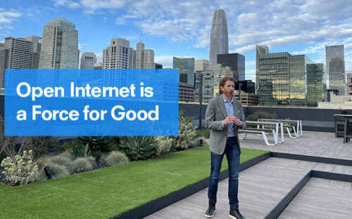 The Open Internet is a Force for Good