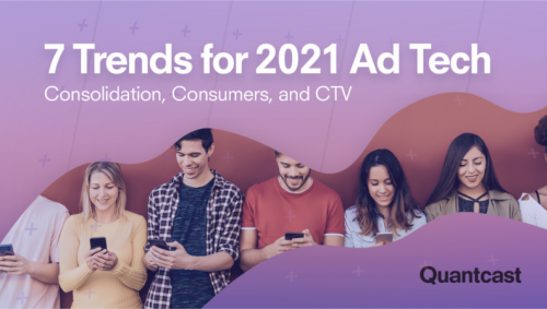 7 Trends for 2021 Ad Tech